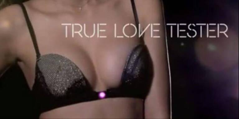 Den 'True Love'- BH knacken nur echte Gefühle