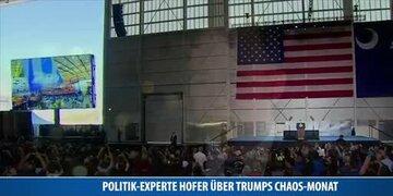 Analyse: Politik-Experte Hofer über Trumps Chaos-Monat
