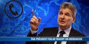 Erich Foglar trauert um Oberhauser