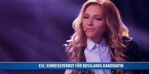 ESC: Einreiseverbot für Russlands Kandidatin
