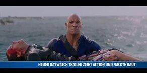 Neuer Baywatch Trailer zeigt Action und nackte Haut
