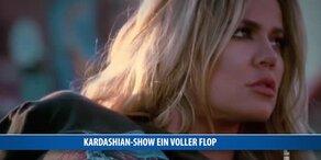 Kardashian-Show ein voller Flop