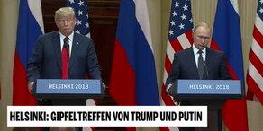 Trump & Putin nach ihrem Gespräch