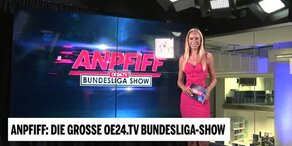 Anpfiff – die große oe24.TV Bundesliga-Show