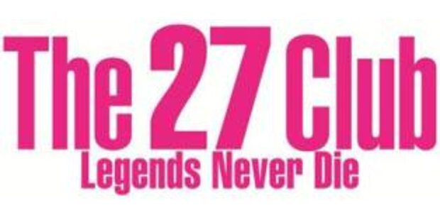 The 27 Club - Legends never die
