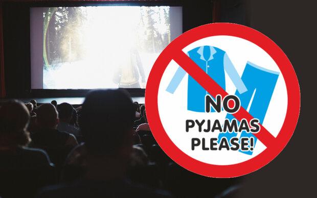 Pyjama-Verbot im Kino
