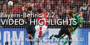 Bayern-Benfica 2:2 - die Hightlights