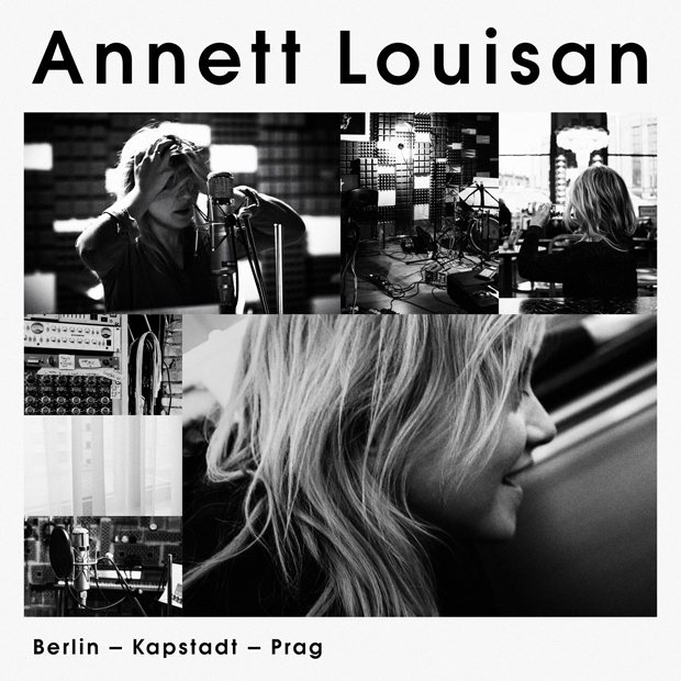 Annet Louisan: Berlin, Kapstadt, Prag