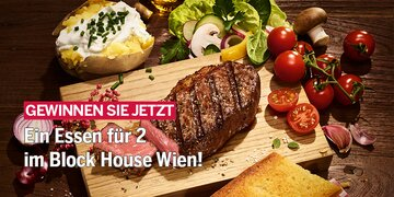 Gewinnen Sie JETZT!: Ein Essen für 2 im Block House Wien!