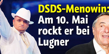 Am 10. Mai rockt DSDS-Menowin bei Lugner