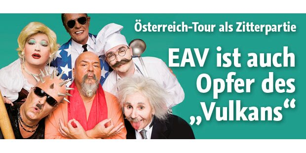 Neue EAV-Tour wird zur Zitterpartie
