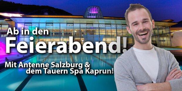 Mit Antenne Salzburg und dem Tauern Spa Kaprun in den Feierabend