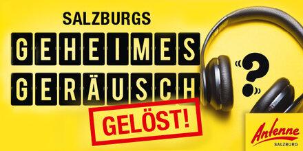 Salzburgs Geheimes Geräusch