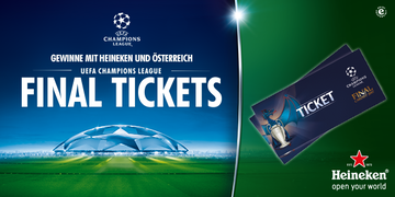 Champions League: ÖSTERREICH und Heineken verlosen Tickets fürs Finale