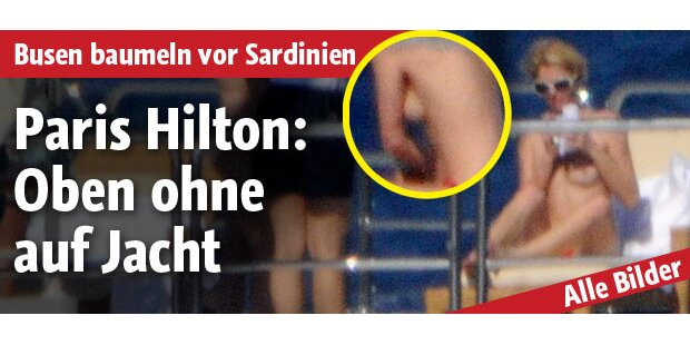 Paris Hilton: Oben ohne auf Jacht
