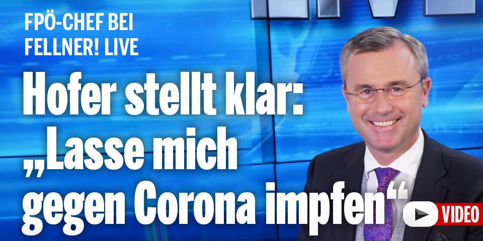 Norbert Hofer: ''Lasse mich gegen Corona impfen''