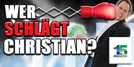 Wer schlägt Christian?
