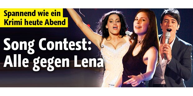 Song Contest: Alle gegen Lena