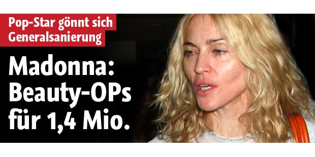 Madonna: Runderneuerung für 1,4 Mio.