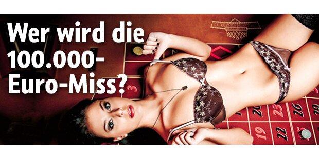 Wer wird die neue 100.000-Euro-Miss?