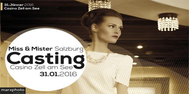Miss und Mister Salzburg Casting im Casino Zell am See