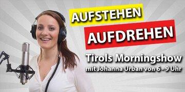 Aufstehen - Aufdrehen : Tirols Morningshow