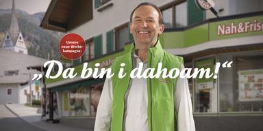 "Nah & Frisch Werbekampagen ""Da bin i dahoam"" Sujet Kaufmann"