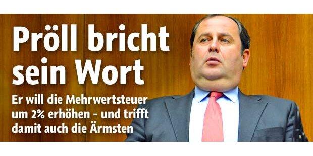 22 % MwSt: Pröll plant Steuer-Hammer