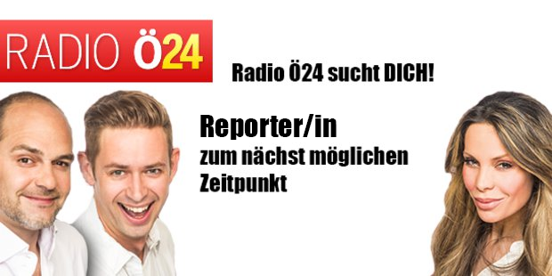 Radio Ö24 sucht eine/n Reporter/in