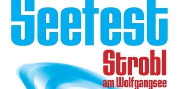 Samstag, 04.08.2018: Das Seefest in Strobl