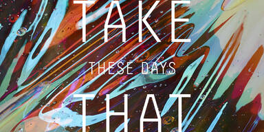 Take That - These Days