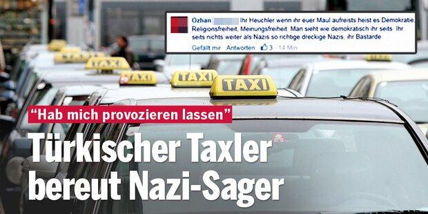 Türkischer Taxler bereut Nazi-Sager