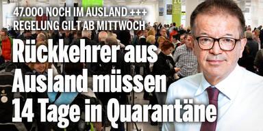 Rückkehrer aus Ausland müssen 14 Tage in Quarantäne