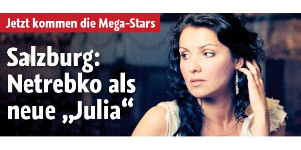 Salzburg: Netrebko als neue ,Julia'