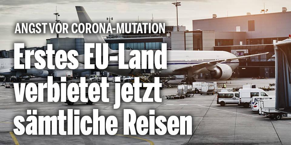 Erstes EU-Land verbietet alle Reisen