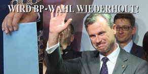 FPÖ-Anfechtung: Wird die BP-Wahl wiederholt?