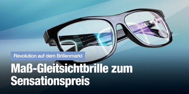 Gleitsichtbrillen so individuell wie Ihr Fingerabdruck