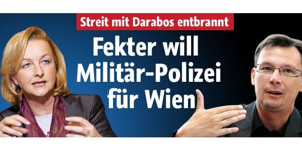 Fekter will Militärpolizei für Wien
