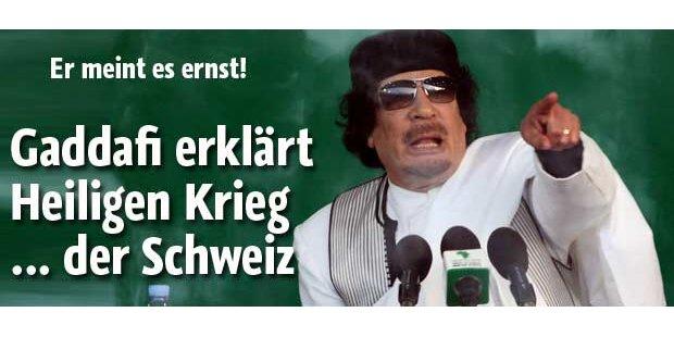 Gaddafi ruft zu Jihad gegen Schweiz auf