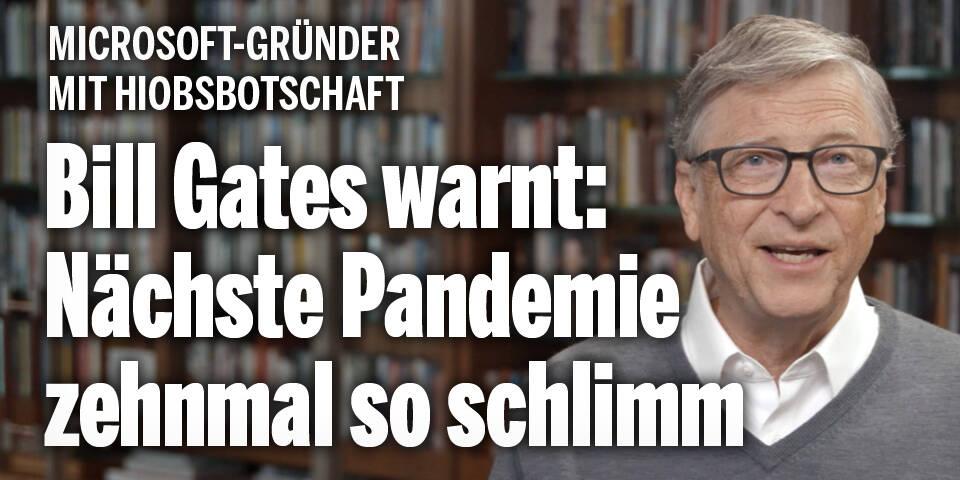 Nach Corona: Bill Gates warnt vor neuen Pandemien