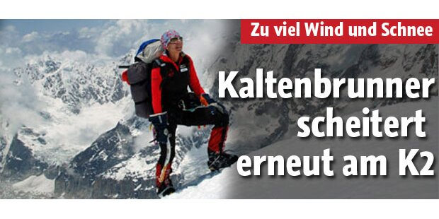 Kaltenbrunner scheitert erneut am K2