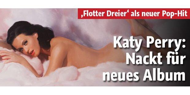 Katy Perry: Nackt auf neuem Album!
