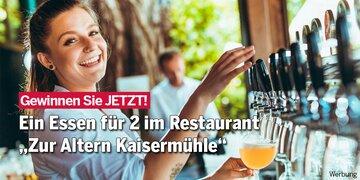 """Gewinnen Sie JETZT! : Essen für 2 """"Zur Alten Kaisermühle"""""""