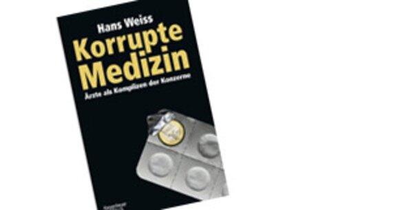 Korrupte Medizin - neues Buch als Aufreger
