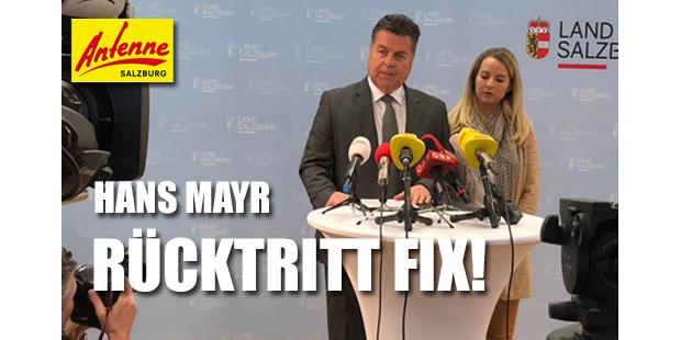 Landesrat Hans Mayr tritt zurück!