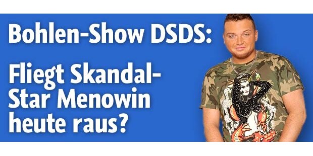 DSDS-Skandale pur: Fliegt Menowin raus?