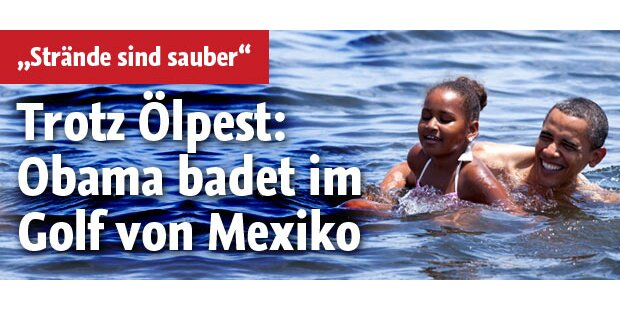 Obama badete im Golf von Mexiko