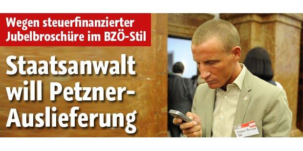 Staatsanwalt will Petzner-Auslieferung