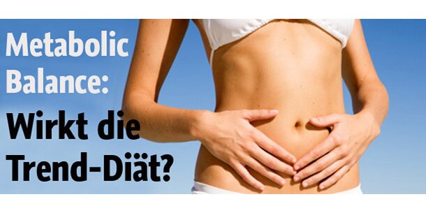 Abnehmen mit Metabolic Balance