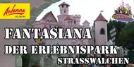 FANTASIANA ERLEBNSISPARK STRASSWALCHEN